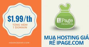huong dan mua hosting ipage.com mua hosting ipage.com Hosting iPAGE giảm giá 81% tặng kèm tên miền một năm huong dan mua hosting ipage