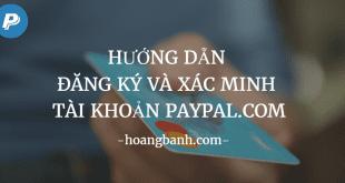 Hướng dẫn đăng ký và xác minh tài khoản Paypal