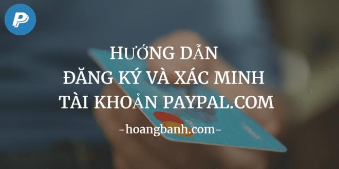 Hướng dẫn đăng ký và xác minh tài khoản Paypal hướng dẫn đăng ký và xác minh tài khoản paypal Hướng dẫn đăng ký và xác minh tài khoản Paypal H     ng d   n     ng k   v   x  c minh t  i kho   n Paypal 660x330
