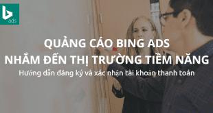 huong dan dang ky tai khoan quang cao bing ads. đăng ký tài khoản bing ads Hướng dẫn đăng ký tài khoản Bing Ads huong dan dang ky tai khoan quang cao bing ads 310x165