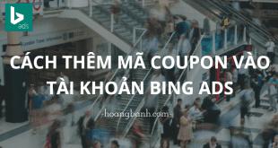 thêm mã coupon vào tài khoản bing ads bing ads Hướng dẫn thêm Coupon vào tài khoản Bing Ads pablo 310x165