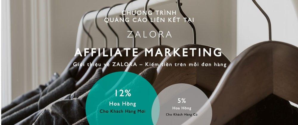 kiem tien affiliate marketing voi zalora tiếp thị liên kết