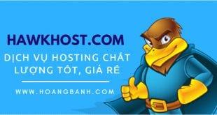 đánh giá dịch vụ hosting hawkhost.com, hướng dẫn mua và sử dụng mã giảm giá Đánh giá hawkhost Đánh giá Hawkhost dịch vụ Hosting đáng dùng danh gia hosting hawkhost huong dan mua hosting gia re 310x165