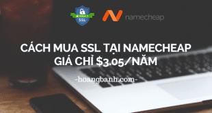 Mua SSL giá rẻ tại Namecheap chỉ $3.05/năm
