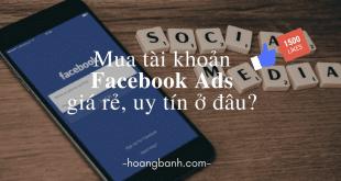 Bán tài khoản quảng cáo Facebook Ads giá re tài khoản quảng cáo facebook Bán Tài Khoản Quảng Cáo FaceBook B  n t  i khoan qu   ng c  o Facebook Ads gi   re 310x165