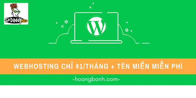 huong dan mua hosting tai godaddy godaddy Bắt đầu tạo Blog Wordpress với Hosting Goddady chỉ $1/tháng + Tặng tên miền miễn phí huong dan mua hosting tai godaddy 1 660x330