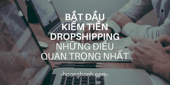 kiem tien voi dropshipping kiếm tiền vớidropshipping Bắt đầu kiếm tiền với Dropshipping (P.1) – những điều quan trọng nhất kiem tien voi dropshipping 1 660x330
