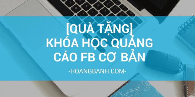 facebook cơ bản [Quà tặng] Khóa học quảng cáo Facebook cơ bản khoa h   c facebook ads c   b   n 1 660x330